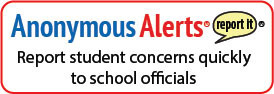 "Red Rectangle around the words ""Anonymous Alerts Report student concerns quickly to school officials"" Yellow text bubble that says"" report it"""